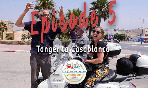 Episode 5 -  Relive the adventure of Clémence and Lisa on their Django Scooters from Tanger to Casablanca
